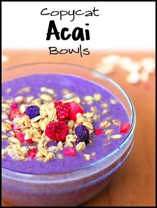 Copycat Acai Bowls