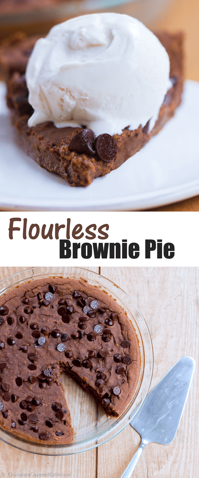 Flourless Chocolate Brownie Pie - Ingredients: 1/3 cup cocoa powder, 1 cup quick oats, 2 tsp vanilla extract, 2 1/2 tbsp... Full recipe: http://chocolatecoveredkatie.com/2015/02/02/flourless-chocolate-chip-brownie-pie/ @choccoveredkt